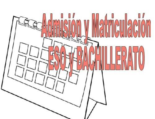 Calendario Admisión y Matricula ESO y BACHILLERATO