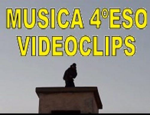 Videoclips 4º ESO